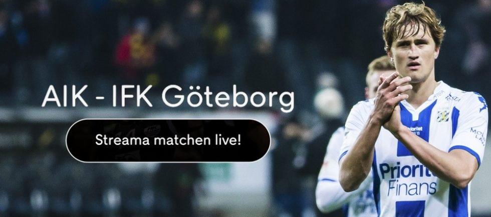IFK Göteborg AIK TV tider - vilken tid sänds Blåvitt vs AIK på TV?